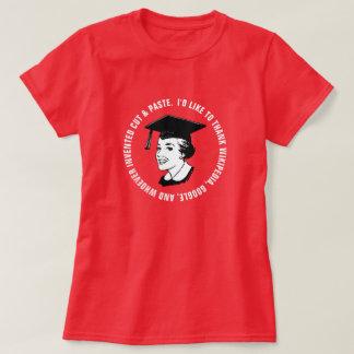 Camiseta Gratitude engraçada do formando da fêmea (texto