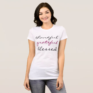 Camiseta Grato, grato, abençoado