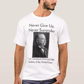 "Camiseta Grover Cleveland ""nunca rende-se """
