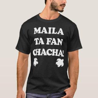 Camiseta GUAM FUNCIONA o fã Chacha de 671 Maila Ta