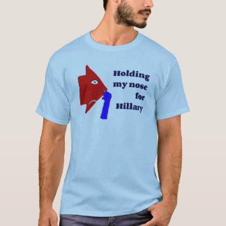 Camiseta Guardarando meu nariz para o t-shirt de Hillary