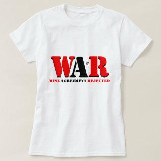 Camiseta GUERRA: Acordo sábio rejeitado