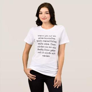 Camiseta Guerra de Wenn Ich Ein Amerikanisches Stück Müll