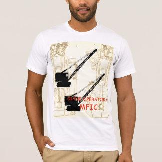 Camiseta GUINDASTE de operador de guindaste = de ESTEIRA