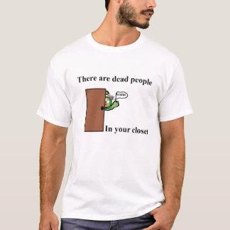 Camiseta Há pessoas inoperantes em seu armário