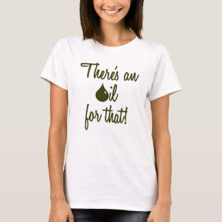 Camiseta Há um óleo para aquele! T-shirt/tanque