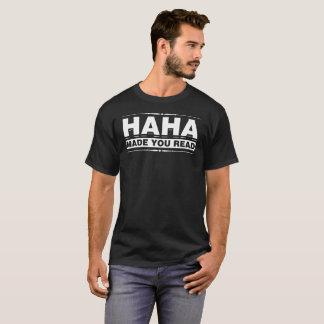Camiseta Haha fê-lo ler o T engraçado do brincalhão do