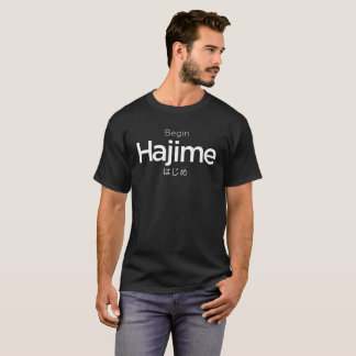 Camiseta Hajime, começa, começa, japonês, artes marciais