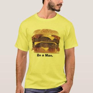 Camiseta hamburguer gordo - seja um homem