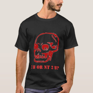 Camiseta Hamlet 2 seja ou NT 2 b?