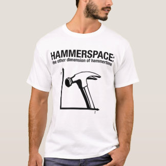Camiseta hammerspace: a outra dimensão de hammertime.