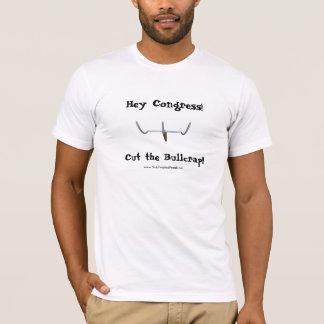 Camiseta Hey congresso! Corte o Bullcrap!