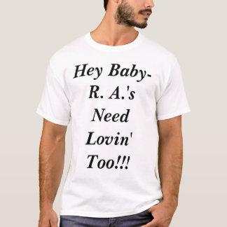 Camiseta Hey necessidade Lovin do bebê R.A demasiado