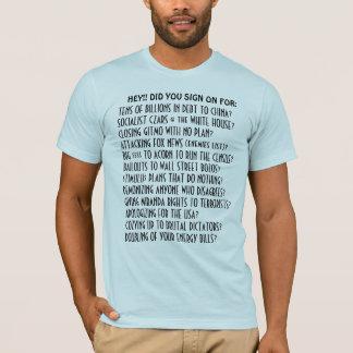 Camiseta HEY!! VOCÊ assinou sobre para a agenda de Obama?