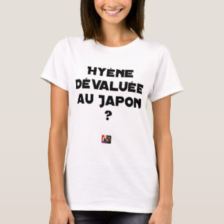 Camiseta HIENA DESVALORIZADA AO JAPÃO? - Jogos de palavras