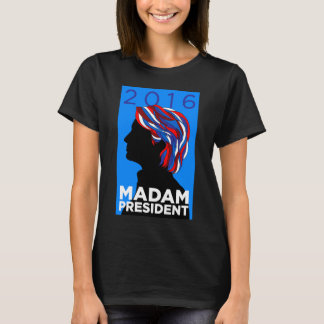 Camiseta Hillary 2016: T-shirt da senhora presidente Mulher