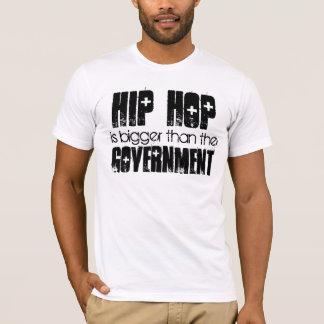 Camiseta HIP HOP mais grande do que o governo