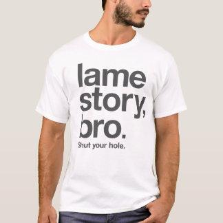 Camiseta HISTÓRIA COXA, BRO. Feche seu furo. no t-shirt