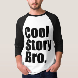 Camiseta História legal Bro. 3/4 de Raglan da luva