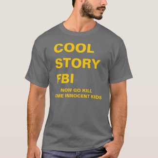 CAMISETA HISTÓRIA LEGAL FBI