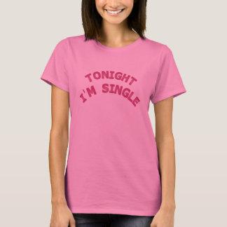 Camiseta Hoje à noite eu sou único