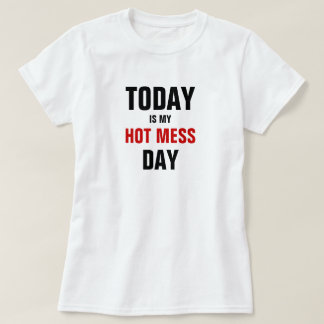 Camiseta Hoje é meu dia quente da confusão