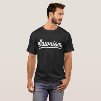Camiseta Homens Streetwear: Jawnism marcou