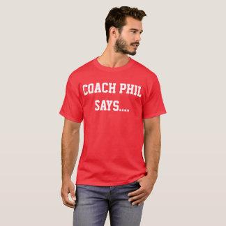 "Camiseta Homens ""treinador Phil """