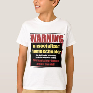Camiseta homeschooler unsocialized