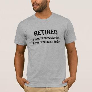 Camiseta Humor da aposentadoria