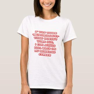 Camiseta Humor do meteorologista… que modela a carreira