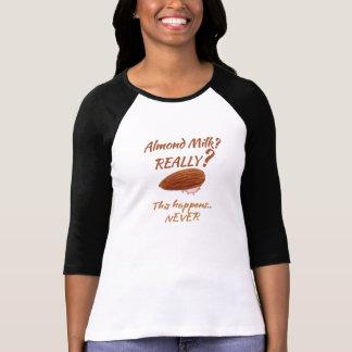 Camiseta Humor engraçado do leite da amêndoa para o