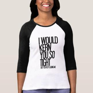 Camiseta Humor | que da tipografia eu Kern você tão