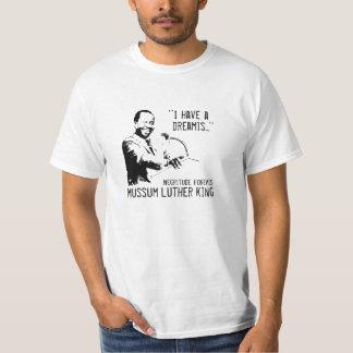 Camiseta I have a dreamis!
