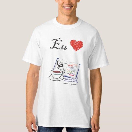 Camiseta I Love Café com Poesia