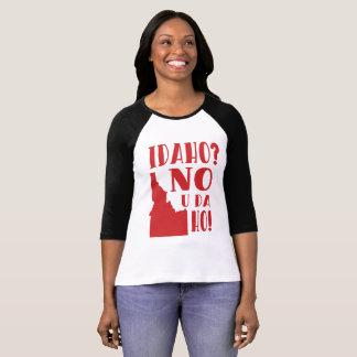 Camiseta Idaho, não, você a Dinamarca ho