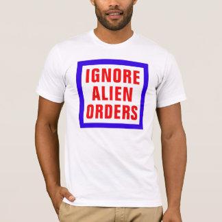 Camiseta Ignore as ordens estrangeiras