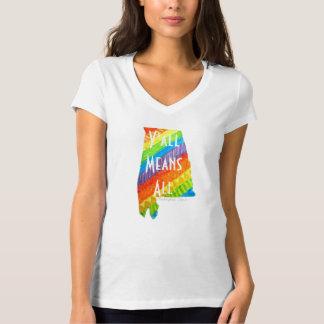 """Camiseta Igualdade de Alabama """"você significa todo o"""" T do"""