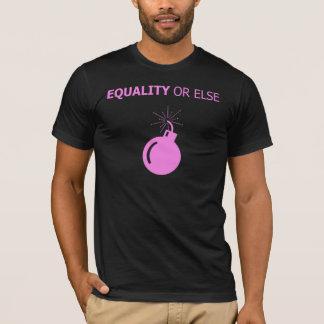 Camiseta Igualdade ou então