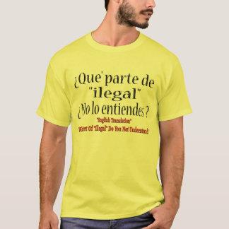 "Camiseta ""Ilegal"" traduziu no espanhol"