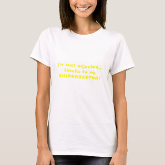 Camiseta Im obrigados ajustados poço a meu Chiropractor