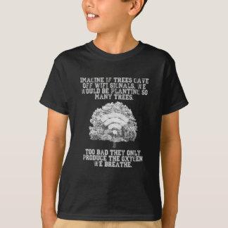 Camiseta Imagine se as árvores desprenderam sinais de WiFi