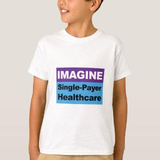 Camiseta Imagine únicos cuidados médicos do pagador