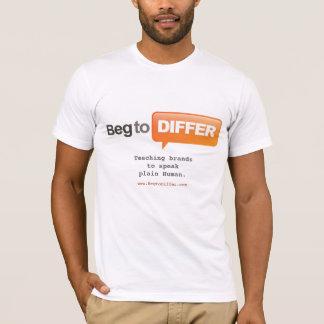 Camiseta Implore para diferir t-shirt
