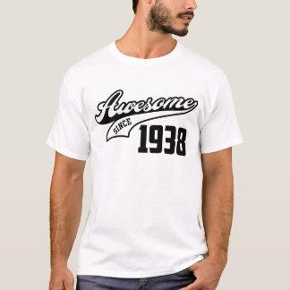 Camiseta Impressionante desde 1938