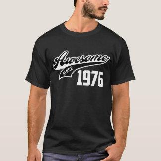 Camiseta Impressionante desde 1976