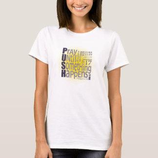 Camiseta IMPULSO: Pray até que algo aconteça