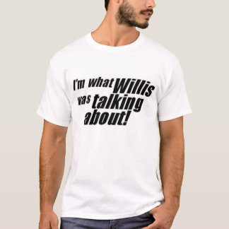 Camiseta imwhatwillis