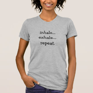 Camiseta inale… expiram… a repetição