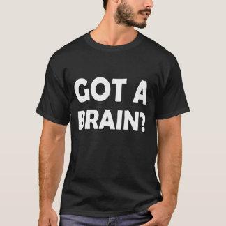 Camiseta Indicação corajosa - OBTEVE UM CÉREBRO? USE-O!